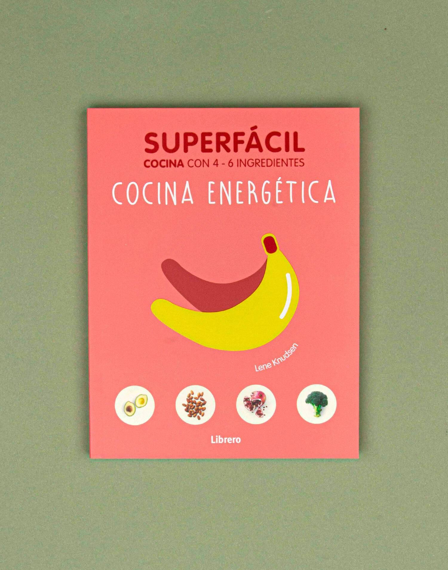 Superfácil cocina energética